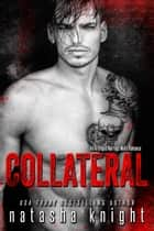 Collateral - an Arranged Marriage Mafia Romance ebook by Natasha Knight