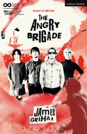 The Angry Brigade ebook by James Graham