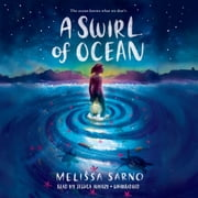 A Swirl of Ocean audiobook by Melissa Sarno
