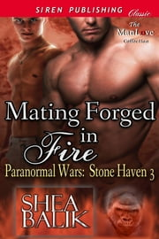 Mating Forged in Fire ebook by Shea Balik