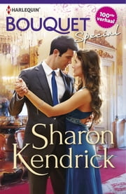 Bouquet Special Sharon Kendrick - Verloren in hartstocht ; Verboden liefde ; Ongekende passie 3-in-1 ebook by Erica Disco, Silvia Simons, Sharon Kendrick,...