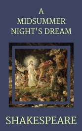 A Midsummer Night's Dream ebook by William Shakespeare,William Shakespeare