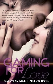 Gaming For Love ebook by Crystal Perkins