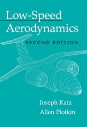 Low-Speed Aerodynamics ebook by Joseph Katz,Allen Plotkin