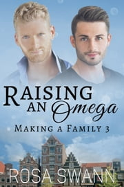 Raising an Omega ebook by Rosa Swann