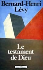 Le testament de Dieu ebook by Bernard-Henri Lévy