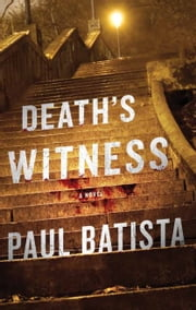 Death's Witness ebook by Paul Batista