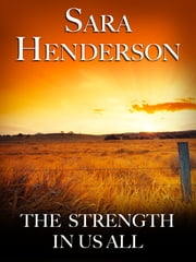 The Strength In Us All ebook by Sara Henderson,Sarah Henderson