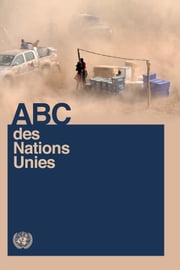 ABC des Nations Unies ebook by United Nations