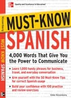 Must-Know Spanish - Essential Words For A Successful Vocabulary ebook by Gilda Nissenberg