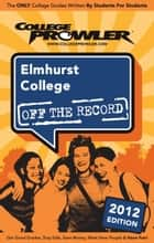 Elmhurst College 2012 ebook by colin ashwood