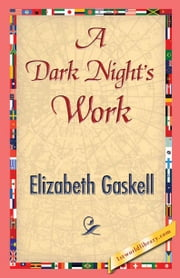A Dark Night's Work ebook by Gaskell, Elizabeth