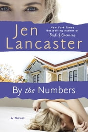 By The Numbers ebook by Jen Lancaster