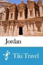 Jordan Travel Guide - Tiki Travel ebook by Tiki Travel