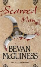 Scarred Man ebook by Bevan McGuiness