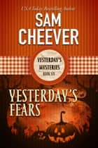Yesterday's Fears ebook by