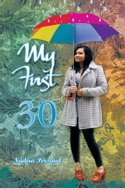 My First 30 ebook by Nadira Persaud