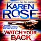 Watch Your Back (The Baltimore Series Book 4) audiobook by Karen Rose