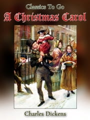 A Christmas Carol - Revised Edition of Original Version ebook by Charles Dickens