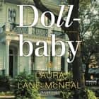 Dollbaby - A Novel audiobook by Laura Lane McNeal