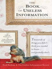 The Book of Useless Information ebook by Noel Botham
