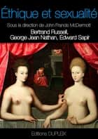 Ethique et sexualité ebook by Bertrand Russell, George Jean Nathan, Edward Sapir