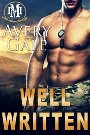 Well Written - Mountain Mastery, #1 ebook by Avery Gale