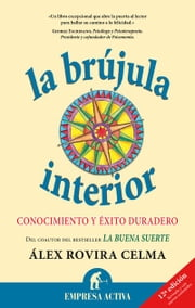 La brújula interior ebook by Alex Rovira Celma