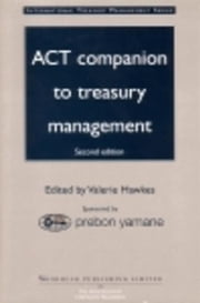 Act Companion to Treasury Management ebook by Hawkes, Valerie