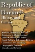 History and Culture, Republic of Burundi ebook by Sampson Jerry