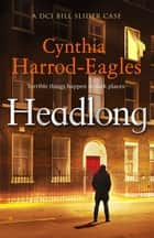 Headlong ebook by Cynthia Harrod-Eagles
