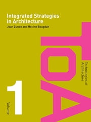 Integrated Strategies in Architecture ebook by Joan Zunde,Hocine Bougdah