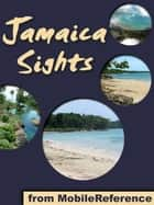 Jamaica Sights (Mobi Sights) ebook by MobileReference