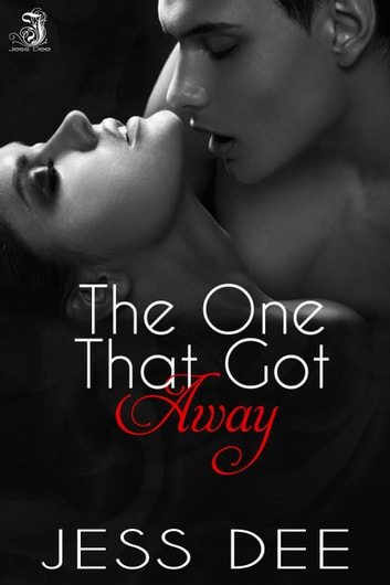 The One That Got Away ebook by Jess Dee
