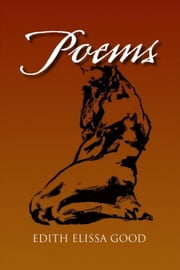 Poems ebook by Edith Elissa Good