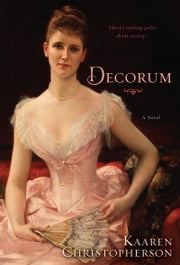 Decorum ebook by Kaaren Christopherson