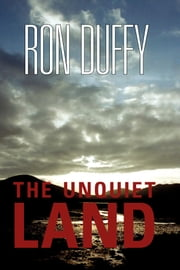 The Unquiet Land ebook by Ron Duffy