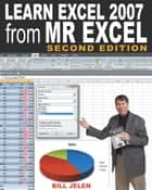 Learn Excel 97 Through Excel 2007 from Mr. Excel ebook by Bill Jelen
