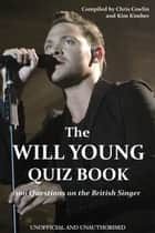 The Will Young Quiz Book ebook by Chris Cowlin
