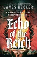 Echo of the Reich - A Chris Bronson Thriller ebook by