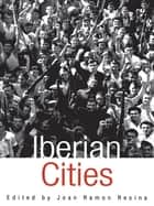 Iberian Cities ebook by Joan Ramon Resina