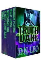 Truth or Dare - Collection of The Multiverse ebook by D. N. Leo