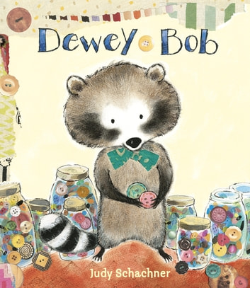 Dewey Bob eBook by Judy Schachner