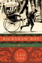 Rickshaw Boy ebook by Lao She