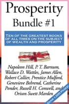 Prosperity Bundle #1 ebook by Napoleon Hill, P. T. Barnum, James Allen,...