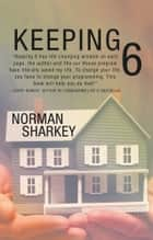Keeping 6 ebook by Norman Sharkey