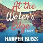 At the Water's Edge audiobook by