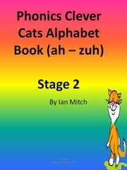 Phonics Clever Cats Alphabet Book ebook by Ian Mitch