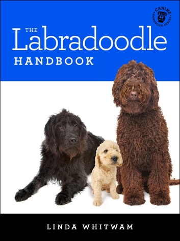 The Labradoodle Handbook ebook by Linda Whitwam