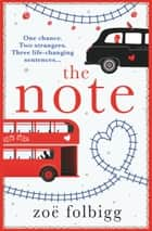 The Note - The book everyone's talking about eBook by Zoë Folbigg